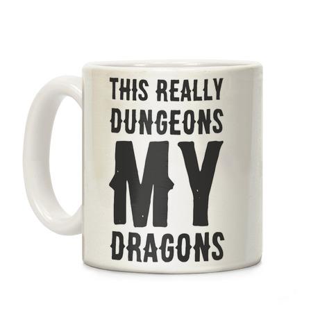 This Really Dungeons My Dragons Coffee Mug