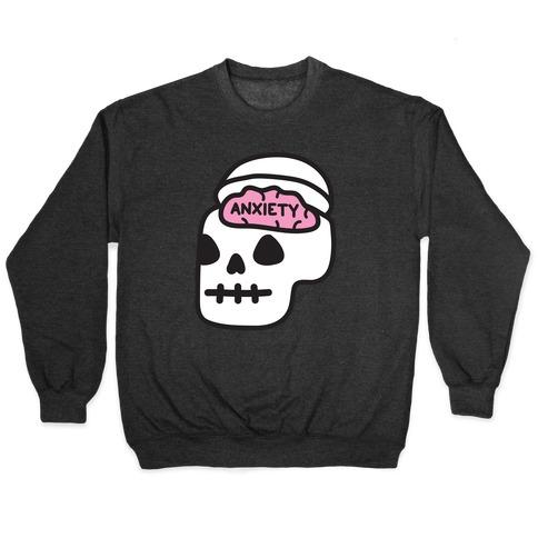 Anxiety Holder (Skull) Pullover