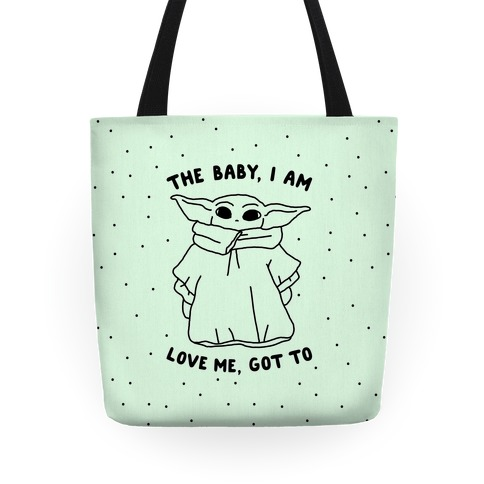 The Baby, I Am Tote