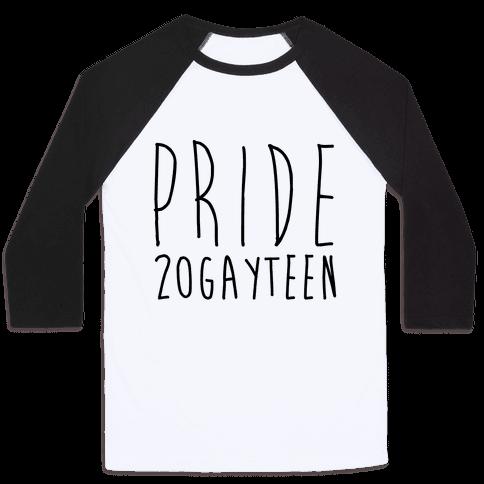 Pride 20gayteen  Baseball Tee