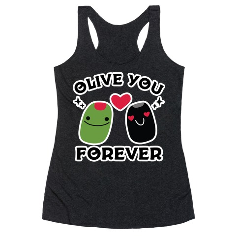 Olive You Forever Racerback Tank Top
