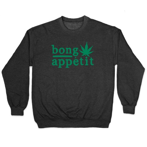 Bong Appetit Parody White Print Pullover
