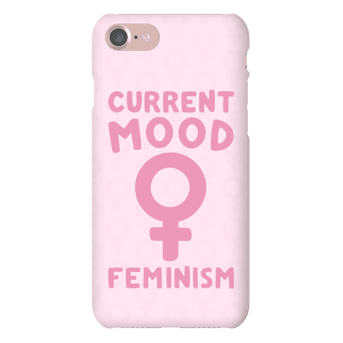 Current Mood Feminism Phone Case
