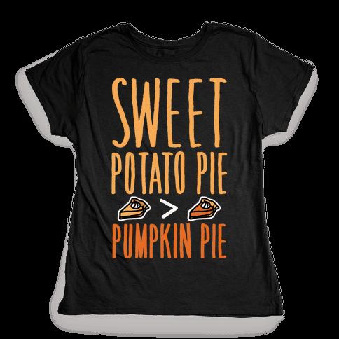 Sweet Potato Pie > Pumpkin Pie White Print Womens T-Shirt