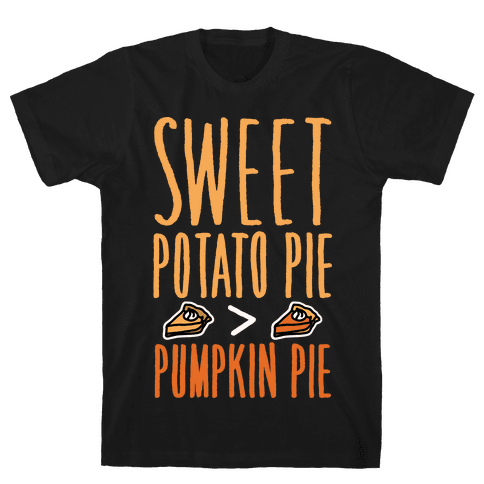 Sweet Potato Pie > Pumpkin Pie White Print Mens T-Shirt