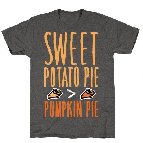 Sweet Potato Pie > Pumpkin Pie White Print T-Shirt