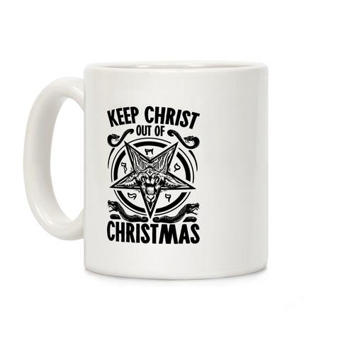 Keep Christ Out of Christmas Baphomet  Coffee Mug