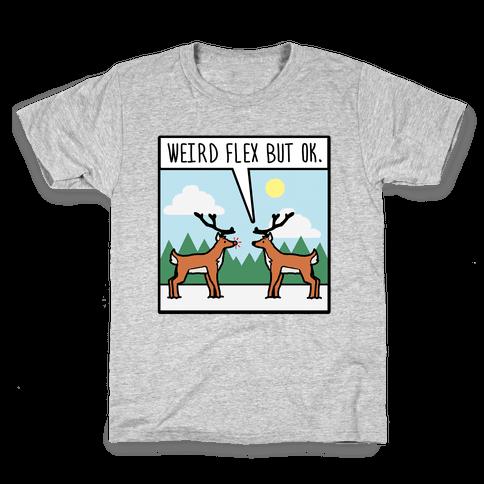 Weird Flex but Ok (Rudolph parody) Kids T-Shirt