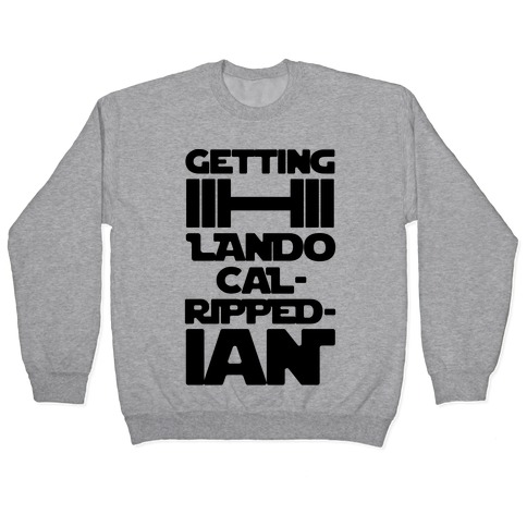 Getting Lando Cal-Ripped-ian Parody Pullover