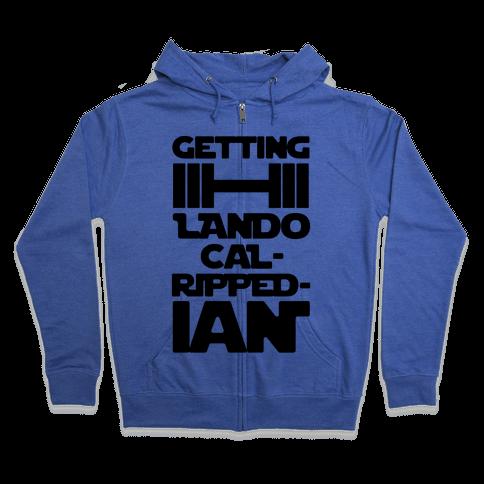 Getting Lando Cal-Ripped-ian Parody  Zip Hoodie