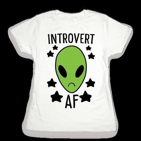 Introvert AF Womens T-Shirt