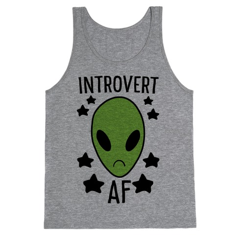 Introvert AF Tank Top
