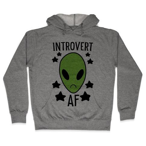 Introvert AF Hooded Sweatshirt