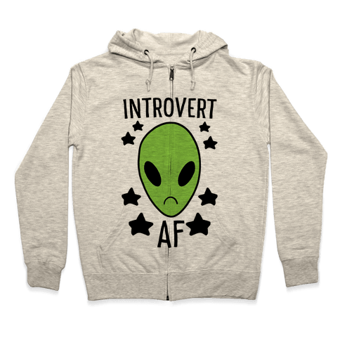 Introvert AF Zip Hoodie