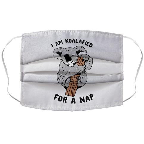 I Am Koalafied For a Nap Accordion Face Mask