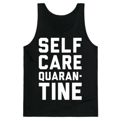 Self Care Quarantine White Print Tank Top