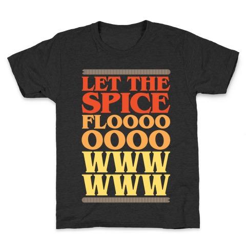 Let The Spice Flow Parody White Print Kids T-Shirt