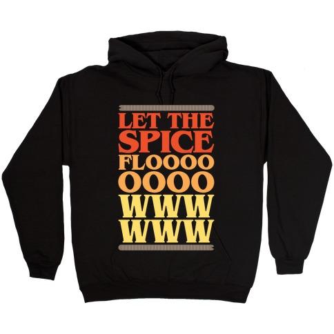 Let The Spice Flow Parody White Print Hooded Sweatshirt