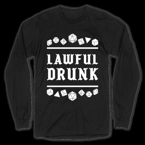 Lawful Drunk Long Sleeve T-Shirt