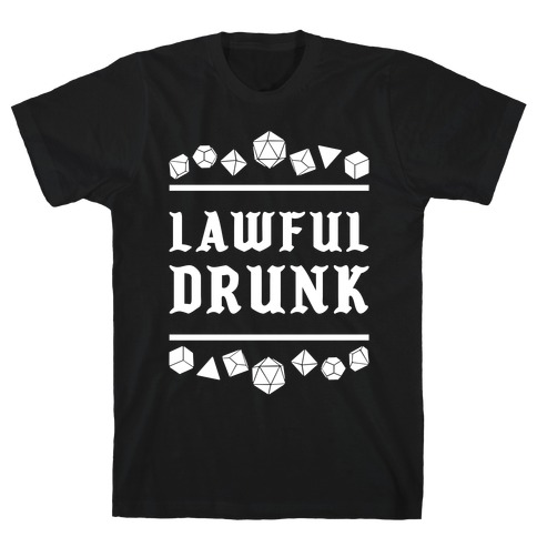 Lawful Drunk T-Shirt