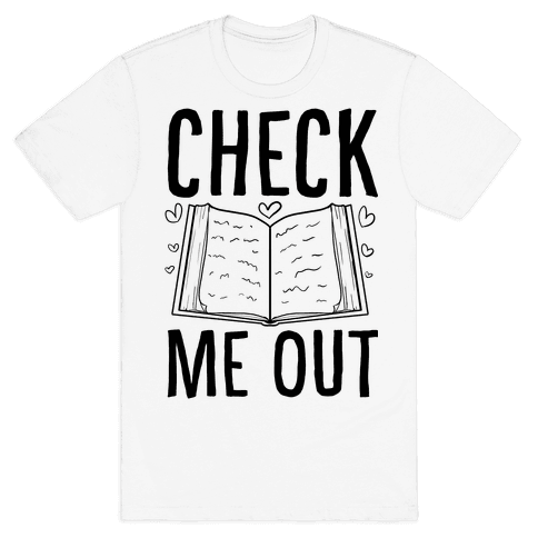 Check me out Mens T-Shirt