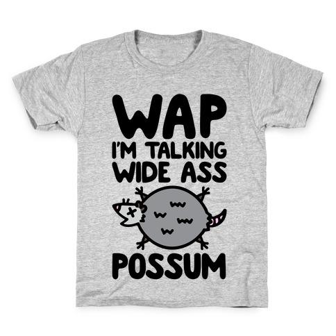 Wap I'm Talking Wide Ass Possum Parody Kids T-Shirt
