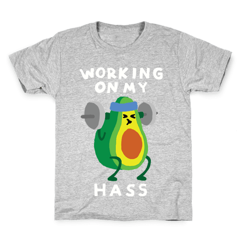 Working On My Hass Kids T-Shirt