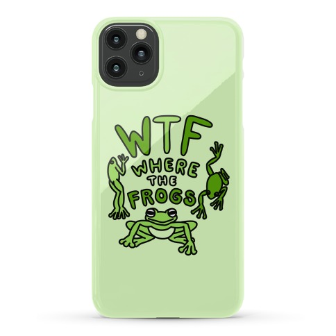 WTF Where The Frogs Phone Case