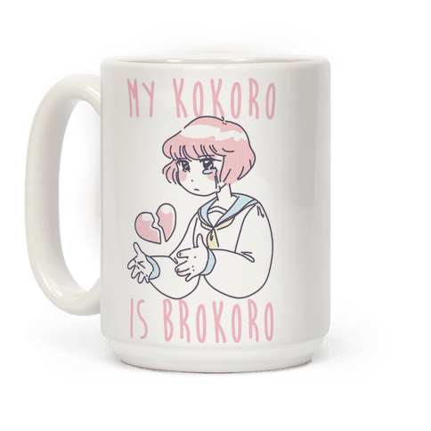 My Kokoro is Brokoro Coffee Mug