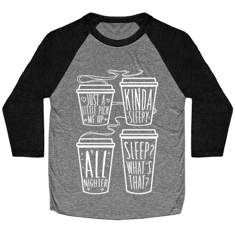 Coffee Sizes For The Restless Baseball Tee