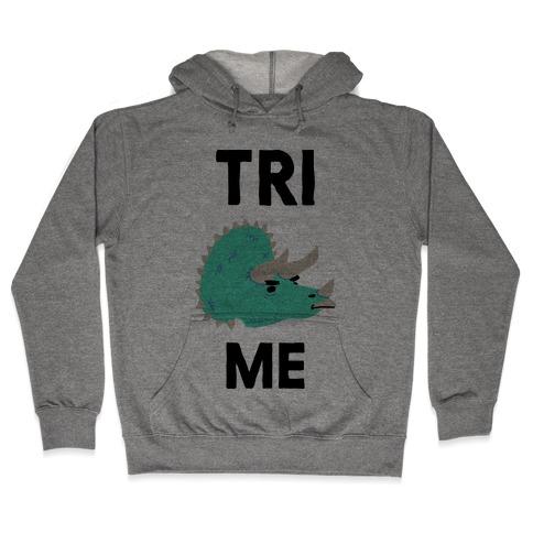 Tri Me Hooded Sweatshirt