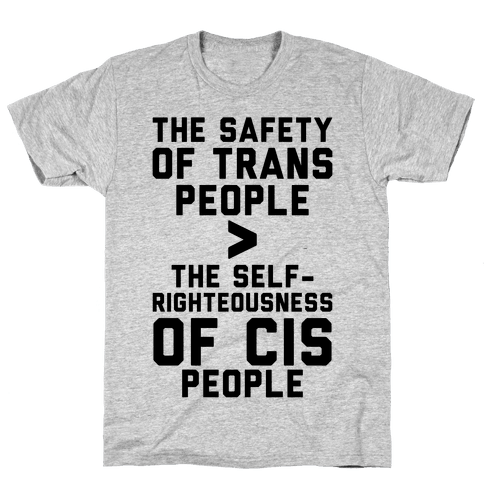 The Safety Of Trans People Mens T-Shirt