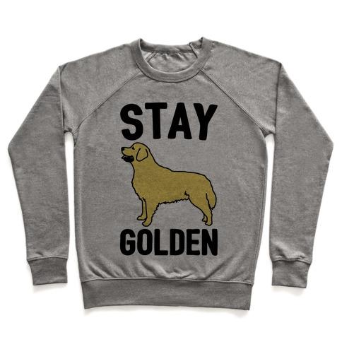 0149e05f17 Stay Golden Golden Retriever Crewneck Sweatshirt   LookHUMAN