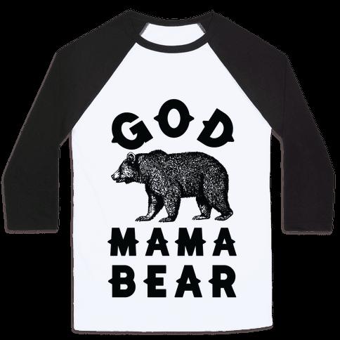 God Mama Bear Baseball Tee