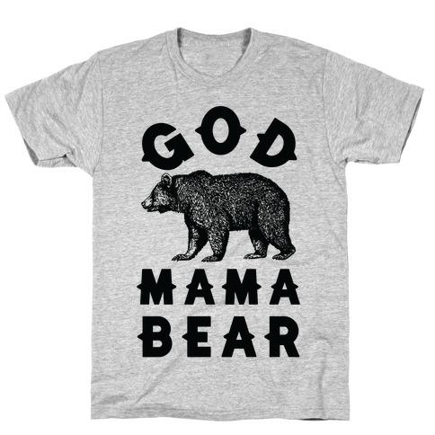 God Mama Bear T-Shirt