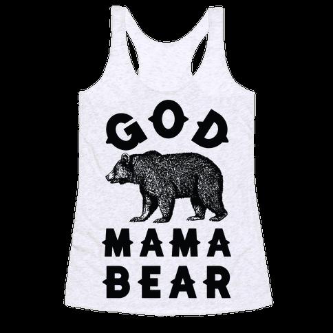 God Mama Bear Racerback Tank Top
