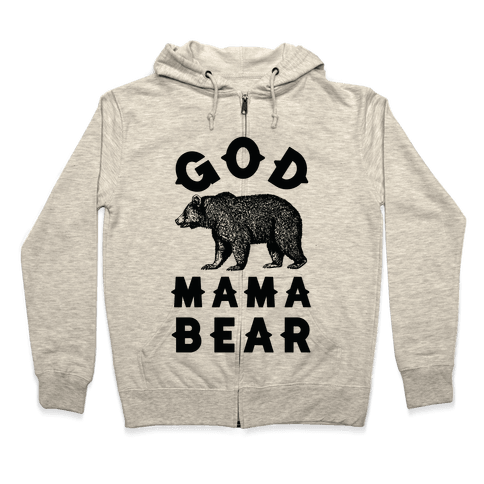 God Mama Bear Zip Hoodie