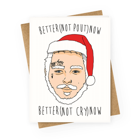 Better Now Santa Claus Parody Greeting Card
