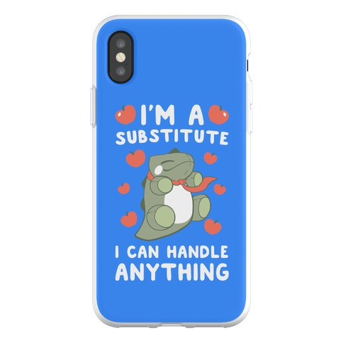 I'm a Substitute Phone Flexi-Case