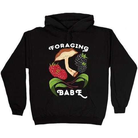 Foraging Babe Hooded Sweatshirt