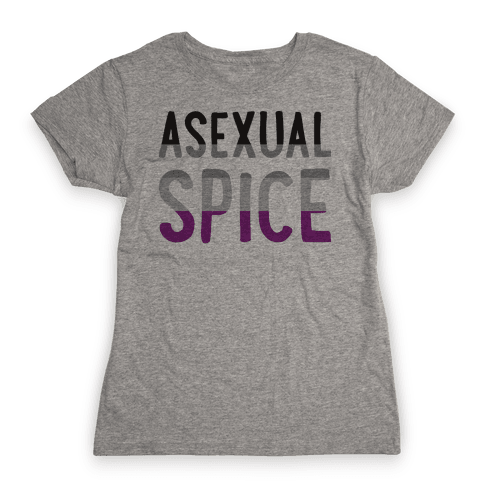 Asexual Spice Womens T-Shirt