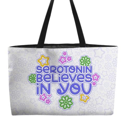 Serotonin Believes In You Weekender Tote