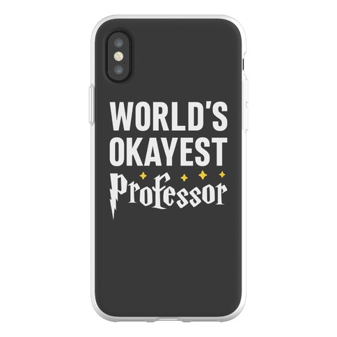 World's Okayest Professor Phone Flexi-Case