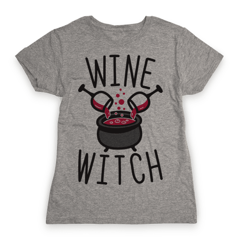 Wine Witch Womens T-Shirt