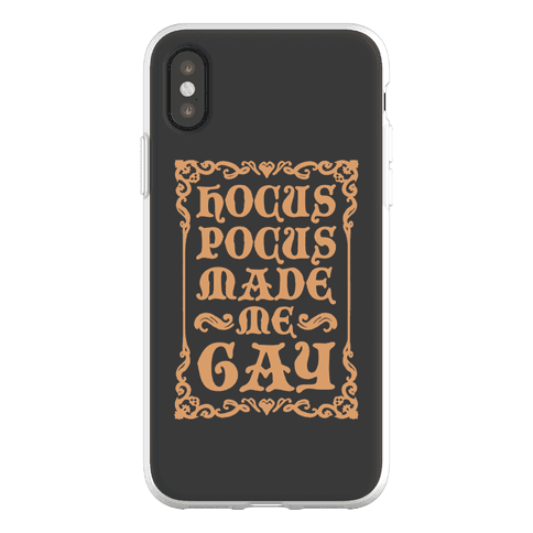 Hocus Pocus Made Me Gay Phone Flexi-Case