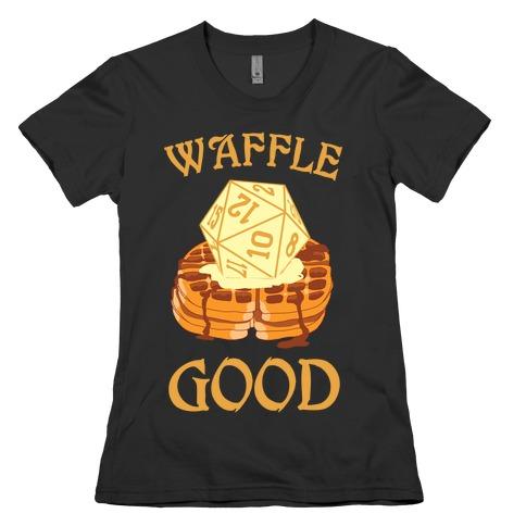 Waffle Good Womens T-Shirt