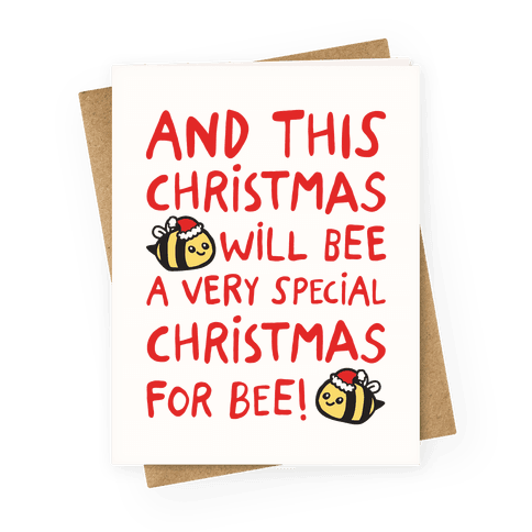 This Christmas Will Bee Parody Greeting Card