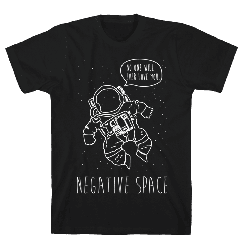 NEgative Space Mens T-Shirt
