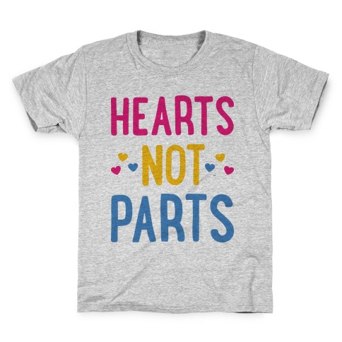 Hearts Not Parts (Pansexual) Kids T-Shirt