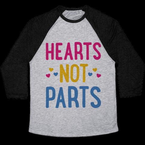 Hearts Not Parts (Pansexual) Baseball Tee